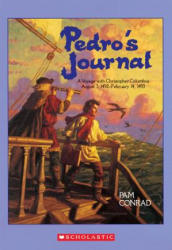Pedro's Journal: A Voyage with Christopher Columbus August 3, 1492-February 14, 1493 (ISBN: 9780590462068)