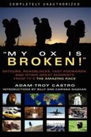My Ox Is Broken! - Adam-Troy Castro (ISBN: 9781932100914)