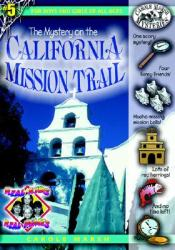 The Mystery on the California Mission Trail (ISBN: 9780635016560)