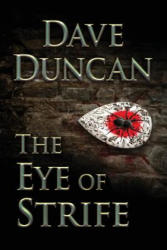 The Eye of Strife (ISBN: 9781927400791)