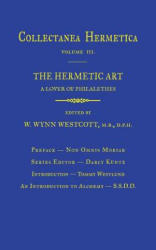 Hermetic Art - A Lover of Philalethes (ISBN: 9781926982038)