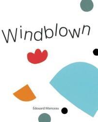 Windblown (ISBN: 9781926973777)