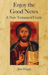 Enjoy the Good News (ISBN: 9781925232868)