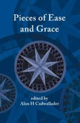 Pieces of Ease and Grace (ISBN: 9781922239037)