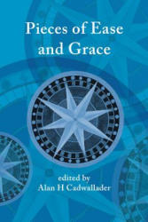 Pieces of Ease and Grace (ISBN: 9781922239006)
