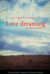 Love Dreaming and Other Poems (ISBN: 9781922181725)