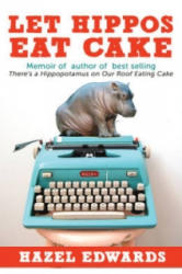 Not Just a Piece of Cake Being an Author - Hazel Edwards (ISBN: 9781922175809)