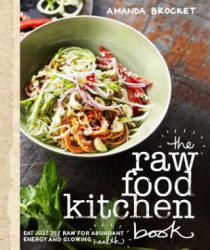 The Raw Food Kitchen Book (ISBN: 9781921384301)