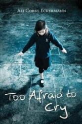Too Afraid to Cry - Ali Cobby Eckermann (ISBN: 9781921325243)