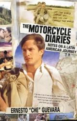 The Motorcycle Diaries: Notes on a Latin American Journey (ISBN: 9781920888107)