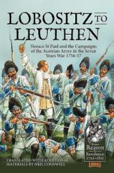 Lobositz to Leuthen - Neil Cogswell (ISBN: 9781911096672)