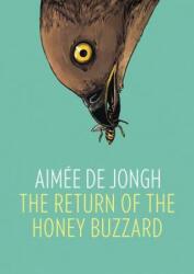 Return of the Honey Buzzard, The - Aimee de Jongh (ISBN: 9781910593165)