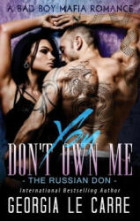 You Don't Own Me: The Russian Don (ISBN: 9781910575376)