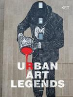 Urban Art Legends (ISBN: 9781910552056)