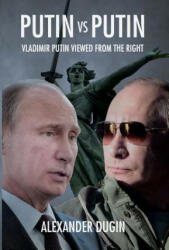 Putin Vs Putin - Alexander Dugin (ISBN: 9781910524121)