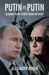 Putin vs Putin - Alexander Dugin (ISBN: 9781910524114)