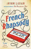 French Rhapsody - Antoine Laurain, Emily Boyce, Jane Aitken (ISBN: 9781910477304)