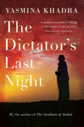 Dictator's Last Night (ISBN: 9781910477137)