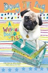 Doug the Pug - Cate Archer, Alice Palace (ISBN: 9781910455159)