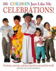 Children Just Like Me: Celebrations! - Barnabas Kindersley, Anabel Kindersley (ISBN: 9780789420275)