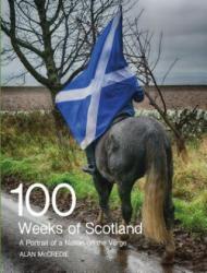 100 Weeks of Scotland - Alan McCredie (ISBN: 9781910021606)