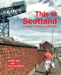 This is Scotland - A Country in Words and Pictures (ISBN: 9781910021590)