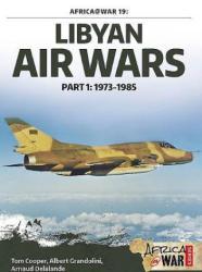 Libyan Air Wars - Albert Grandolini & Arnaud Delelande (ISBN: 9781909982390)