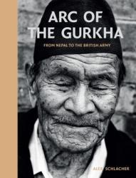 Arc of the Gurkha (ISBN: 9781909653993)