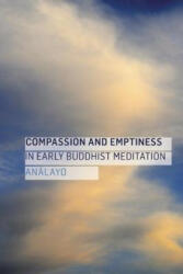 Compassion and Emptiness in Early Buddhist Meditation (ISBN: 9781909314559)