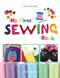 My First Sewing Book - Learn to Sew - Kids (ISBN: 9781908707291)