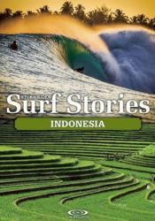 Stormrider Surf Stories Indonesia (ISBN: 9781908520340)