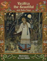 Vasilisa the Beautiful and Baba Yaga (ISBN: 9781908478931)