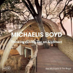 Thinking & Living Like an Architect (ISBN: 9781908337030)
