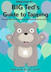 Big Ted's Guide to Tapping - Alex Kent (ISBN: 9781908269409)