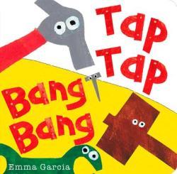 Tap Tap Bang Bang (ISBN: 9781907967672)