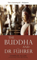 Buddha and Dr Fuhrer - An Archaeological Scandal (ISBN: 9781906598907)