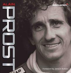 Alain Prost - McLaren - Maurice Hamilton, Alain Prost (ISBN: 9781905825981)