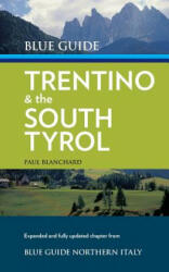 Blue Guide Trentino & the South Tyrol (ISBN: 9781905131655)