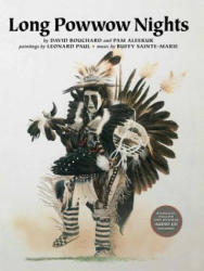Long Powwow Nights! /Mawio'mi Amasiwula'kwl: Iskewsis. . . Dear Mother/Iskewsis. . . Nkij (ISBN: 9780889954274)