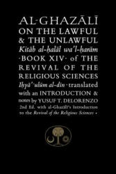 Al-Ghazali on the Lawful and the Unlawful (ISBN: 9781903682241)