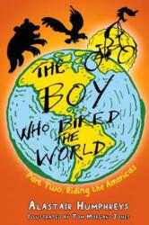 Boy Who Biked the World - Alastair Humphreys (ISBN: 9781903070871)
