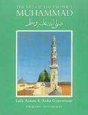 Life of the Prophet Muhammad - Leila Azzam, Aisha Gouverneur (ISBN: 9780946621026)