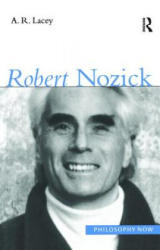 Robert Nozick - Alan Lacey (ISBN: 9781902683256)