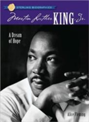 Martin Luther King, Jr. - A Dream of Hope (ISBN: 9781402744396)