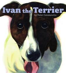 Ivan the Terrier (ISBN: 9781416912477)