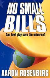 No Small Bills - Aaron Rosenberg (ISBN: 9781892544308)
