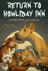 Return to Howliday Inn (ISBN: 9781416939672)