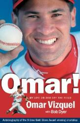 Omar! : My Life on and Off the Field (ISBN: 9781886228597)