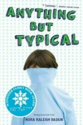 Anything But Typical (ISBN: 9781416995005)