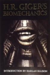 H. R. Giger's Biomechanics Limited Edition - H R Giger (ISBN: 9781883398699)